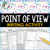 Point of View - Notes and Writing Assignment