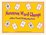 Short Vowel Blending Nonsense Word Change Game