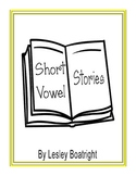 Short Vowel  Stories:  Meet the Short Vowels