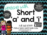 Short Vowels: Working with Short A & I