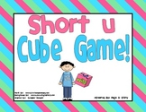 Short  u Vowel Cube Game!