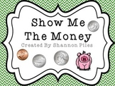 Show Me The Money - Counting Coins