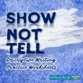 Show-not-tell Writing Lesson/Exercises