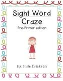 Sight Word Craze: Pre-Primer Edition