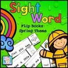 Sight Word Flip Books:  Spring Theme