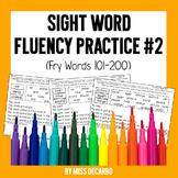 Sight Word Fluency Practice Pack #2: Fry Words 101-200