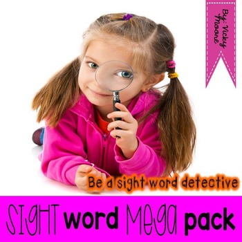 Sight Word Mega Pack { Be a sight word detective }