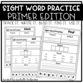 Sight Word Practice PRIMER (Trace it. Write it. Build it.