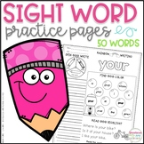 Sight Word Practice Pages ~ 50 More Sight Words ~