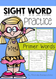 Sight Word Practice ~ Primer Words