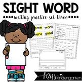 Sight Word Writing Practice Three