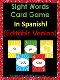 Sight Words Card Game In Spanish! {Editable Version}