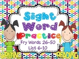 Sight Words Cut, Paste, Write, Highlight and Find {Fry List 6-10}