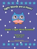 Sight Words are a Hoot! Gr.1 Reading Street Units 4-5 Sight Words