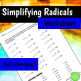Simplifying Radicals Self Checking Worksheet