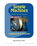 Simple Machines Make Work Easier