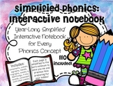 Simplified Phonics: Interactive Notebook