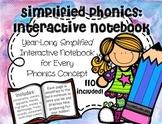 Simplified Phonics: Interactive Notebook