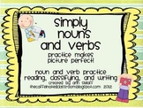 Simply Nouns and Verbs- Practice Makes Picture Perfect