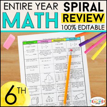 6th Grade Spiral Math Homework {Common Core} - ENTIRE YEAR!!! 100% Editable