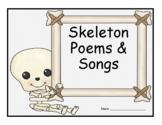 Skeleton Poems & Songs