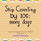 Skip Counting by 10s: Sunny Days Math Center (Common Core