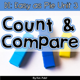 Small Group Math DI Easy as Pie, Unit 3 Count Compare by K