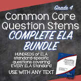 Common Core Question Stems and Annotated Standards Grade 4 ELA