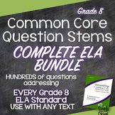 Common Core Question Stems and Annotated Standards for ELA