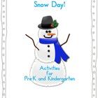 Snow Day Pre-K and Kindergarten