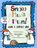 Snow Much Fun! Math & Literacy Unit