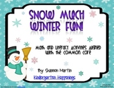 Snow Much Winter Fun {Math and Literacy Activities for the