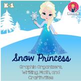 Snow Princess {Graphic Organizers, Writing, and Craftivity