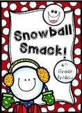 Snowball Smack