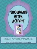 Snowman Glyph Activity (Winter Math & Language Arts Poetry)