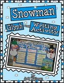 Snowman Glyph and Writing Activity