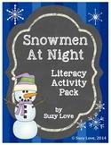 Snowmen at Night Literacy Activity Pack