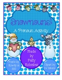 Snownouns for Winter Pronouns