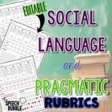 Social Language and Pragmatic Rubrics: Data Tracking and P