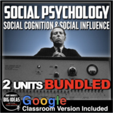 Social Psychology: Social Cognition-Social Influence - Two