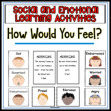 Social Skills - How Would You Feel?