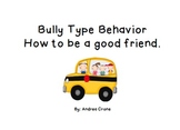 Social Story - Dealing with Bully Type Behavior