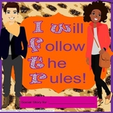 Social Story - I Will Follow The Rules!  Special Education