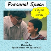 Social Story:  Learning about Personal Space