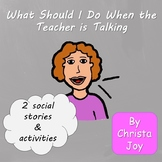 Social Story:  What to do When the Teacher is Talking