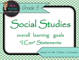 "Social Studies Gr 5 Learning Goals ""I Can"" Statements (Ont"