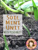 Soil Mini Unit with Printables