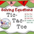 Solving Equations Tic Tac Toe Activity