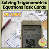 Solving Trigonometric Equations Task Cards QR Codes