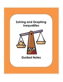 Guided Notes: Solving and Graphing Inequalities